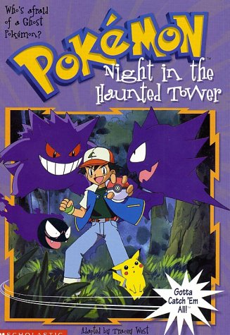 Image for Night in the Haunted Tower (Pokemon Chapter Book #4)