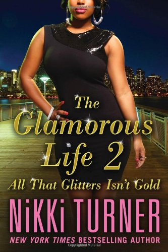 Image of The Glamorous Life 2: All That Glitters Isn't Gold