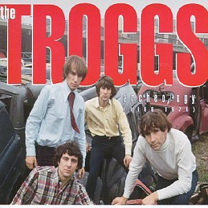 The Troggs - Archeology (1966-1976) [Disc 1] - Zortam Music