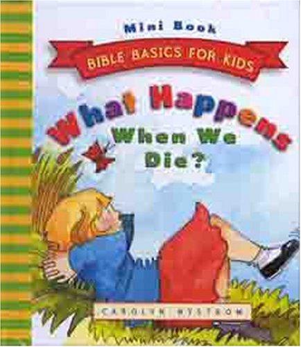 What Happens When We Die?, CAROLYN NYSTROM, EIRA REEVES