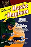 Tales of Masks & Mayhem (0975254235) by Johnson, Tom