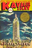 The Amazing Adventures of Kavalier & Clay (0312282990) by Michael Chabon