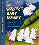 The Bouncy Baby Bunny (Family Storytime) (0307102173) by Bowden, Joan