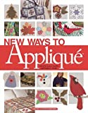 New Ways to Applique' (1592170137) by Birches, House of White