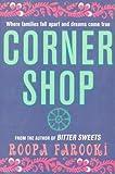 By Roopa Farooki Corner Shop [Paperback]