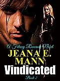 Vindicated (Felony Romance Book 2)