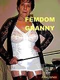 Femdom Granny (Femdom Mommy)