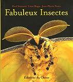 echange, troc Paul Starosta, Léon Rogez, Jean-Pierre Vesco - Fabuleux Insectes
