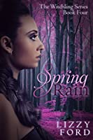 Spring Rain (Witchling Series Book 4) (English Edition)