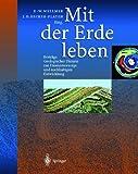 Mit der Erde leben: Beitr�ge Geologischer Dienste zur Daseinsvorsorge und nachhaltigen Entwicklung