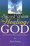 Sacred Union: The Healing of God