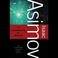 The Currents of Space (       UNABRIDGED) by Isaac Asimov Narrated by Kevin T. Collins