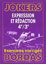 Expression et rédaction, 4e-3e