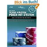 Texas Hold'em - Poker mit System 2: Band II - Fortgeschrittene und Experten - Mit System zum Profi: Shorthanded...