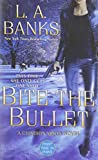 Bite the Bullet: A Crimson Moon novel