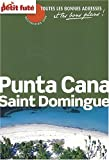 echange, troc Collectif - Carnet de Voyage Punta Cana Saint Domingue, 2009 Petit Fute