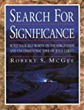 The Search for Significance: Workbook (0805499903) by McGee, Robert S.