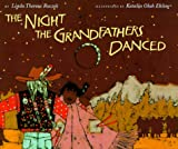 The Night the Grandfathers Danced