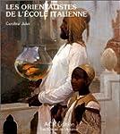 Les orientalistes de l'�cole italienne