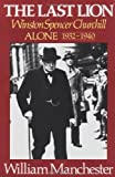 The Last Lion: Winston Spencer Churchill, Alone 1932-1940