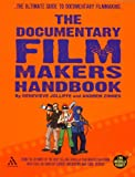 img - for The Documentary Film Makers Handbook: A Guerilla Guide (Guerilla Guides) by Genevieve Jolliffe (2006-09-14) book / textbook / text book