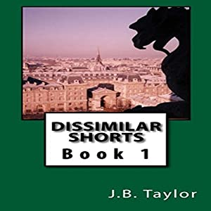 Dissimilar Shorts Audiobook
