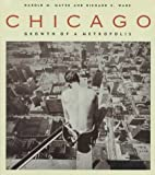 img - for Chicago: Growth of a Metropolis book / textbook / text book