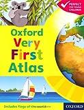 Oxford Very First Atlas Paperback 2011