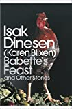 Modern Classics: Babette's Feast and Other Stories