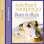 Born to Run | Michael Morpurgo