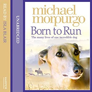 Born to Run | [Michael Morpurgo]