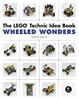 The LEGO Technic Idea Book - Wheeled Wonders