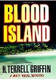 img - for Blood Island (Matt Royal Mysteries, No. 3) book / textbook / text book