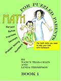 Math for Puzzled Parents: The math skills you need to help your kids with homework (1587366630) by Teas-Crain, Nancy