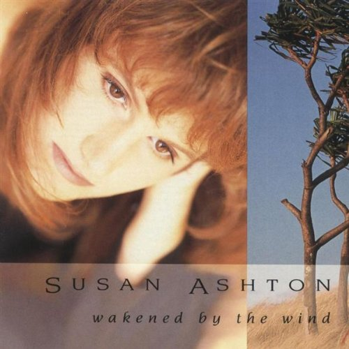 Susan Ashton - Wakened By the Wind 1991