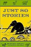 Just So Stories by Rudyard Kipling (1978-08-05)