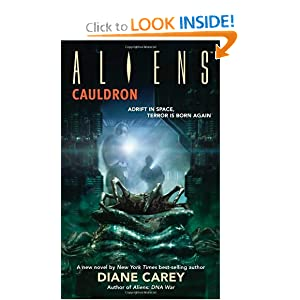 Aliens: Cauldron (Aliens (Dark Horse)) by Diane Carey