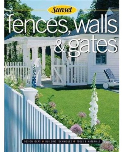 Image for Fences, Walls & Gates softcover: Building Techniques, Tools and Materials, Design Ideas