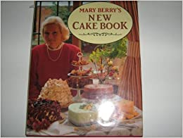 Mary Berry S New Cake Book Amazon Co Uk Mary Berry