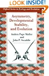 Asymmetry, Developmental Stability, a...