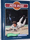 Pete Rose (Baseball Legends) (0791021718) by Tom Gilbert