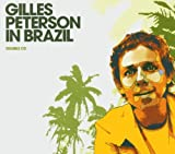 Gilles Peterson Gilles Peterson in Brazil: Mixed By Gilles Peterson