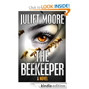 Kindle Book Bargain: The Beekeeper (The First Detective Elizabeth Stratton Mystery), by Juliet Moore. Publication Date: October 11, 2012
