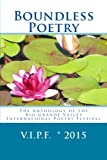 img - for Boundless Poetry 2015: The Anthology of the Rio Grande Valley International Poetry Festival book / textbook / text book