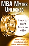 img - for MBA Myths Unlocked book / textbook / text book