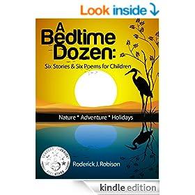 Children's book: A Bedtime Dozen: Six Stories & Six Poems For Children (kids books ages 4-8)