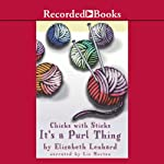 It's a Purl Thing: Chicks with Sticks | Elizabeth Lenhard