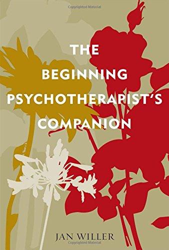 The Beginning Psychotherapist's Companion (Psychological...