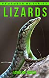 Lizard: Amazing Photos & Fun Facts Book About Lizards For Kids (Remember Me Series)