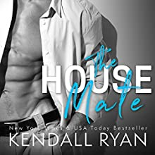 The House Mate Audiobook by Kendall Ryan Narrated by Ava Erickson, Sebastian York